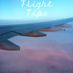 Tips for Long Flights… things you can do before you even get on the plane until you land