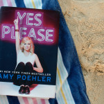 7 life lessons from Amy Poehler in Yes Please
