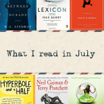 What I read in July.