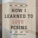 How I learned to love PCSing.